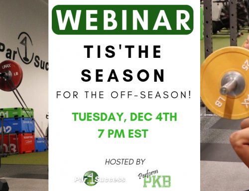 PerformPKB: WEBINAR- Tis' The Season for the Off Season