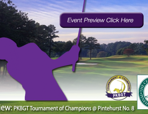 Preview: 2018 PKBGT Tournament of Champions at Pinehurst No. 8