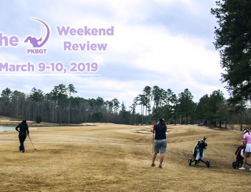The PKBGT Weekend Review: March 9-10, 2019