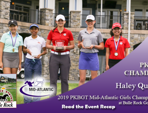Recap: 2019 PKBGT Mid-Atlantic Girls Championship at Bulle Rock GC
