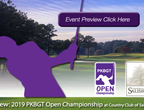 Preview: 2019 PKBGT Open Championships at the Country Club of Salisbury