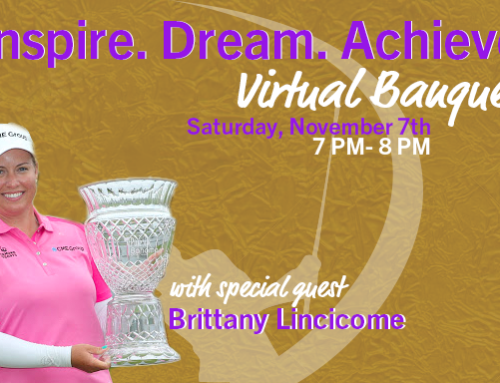 Inspire. Dream. Achieve. Virtual Banquet Replay