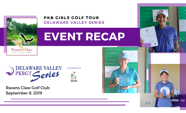 Recap: 2019 PKBGT Delaware Valley Series Finale at Ravens Claw Golf Club