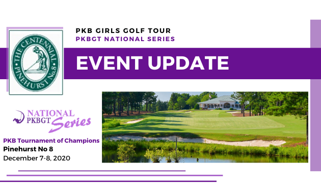 Update: PKBGT Tournament of Champions at Pinehurst Resort No. 8