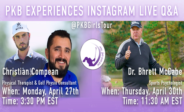 4/26 – Upcoming PKB Virtual Experiences, Hear from Golf Physio Consultant Christian Compean, PT and Golf Sports Psychologist Dr. Bhrett McCabe